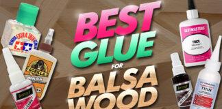 best glue for balsa wood