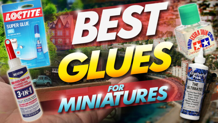 best glues for miniatures