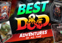 best d&d adventures of all time