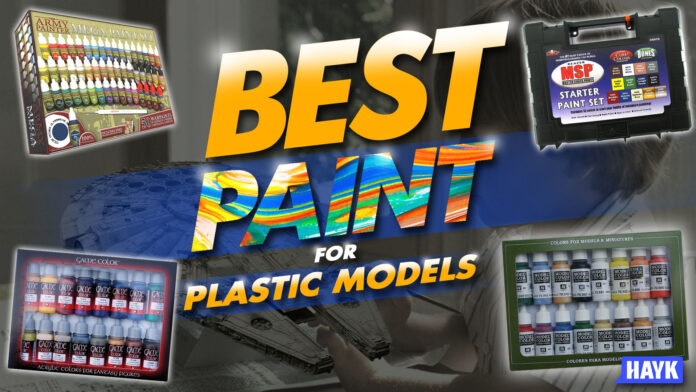 best paint for plastic models explored