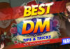 best dm tips and tricks that you should know