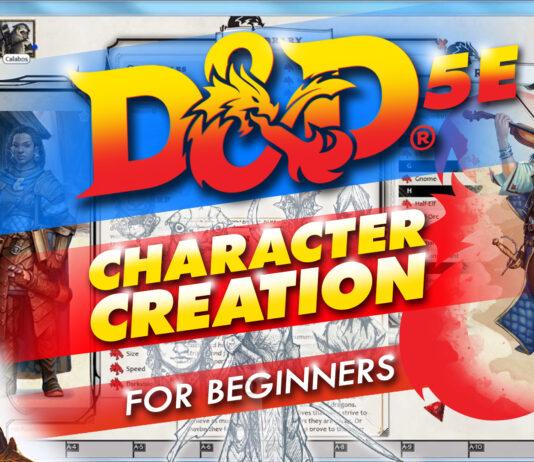d&d 5e character creation walkthrough for beginners